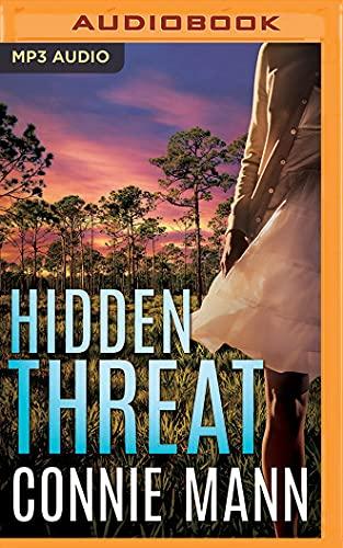 Hidden Threat: Connie Mann