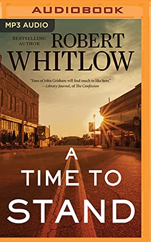 A Time to Stand: Robert Whitlow