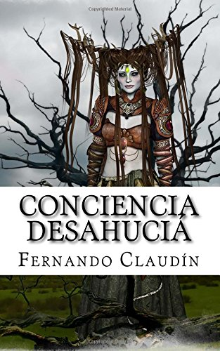 9781536802016: Conciencia desahucia (Spanish Edition)