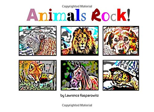 9781536802900: Animals Rock !: rock lyrics that contain the name of an animal