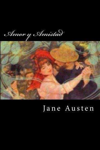 9781536803969: Amor y Amistad (Spanish Edition)