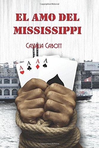 9781536809749: El amo del Mississippi