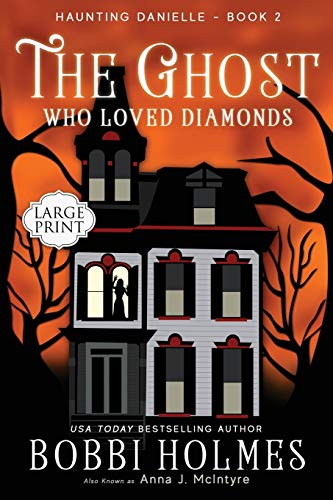 9781536810479: The Ghost Who Loved Diamonds (Haunting Danielle) (Volume 2)