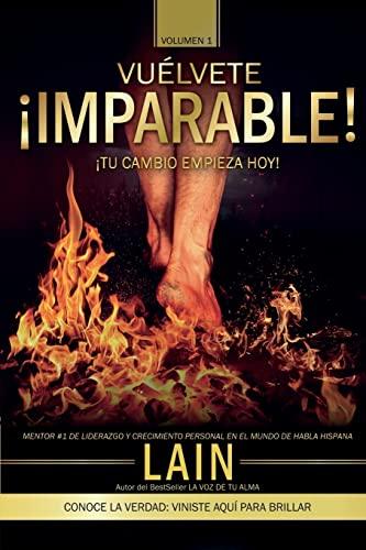9781536810974: ¡Vuélvete Imparable! Volumen I: Volume 1