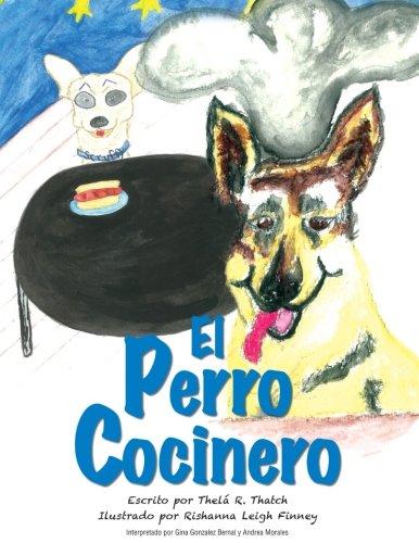 9781536812848: El Perro Cocinero (Spanish Edition)