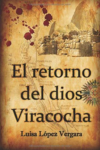 9781536813647: El retorno del dios Viracocha