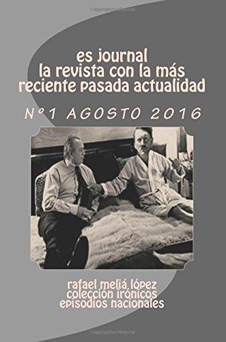 9781536813999: es journal la revista 1: la mas reciente pasada actualidad (es journal 1) (Spanish Edition)