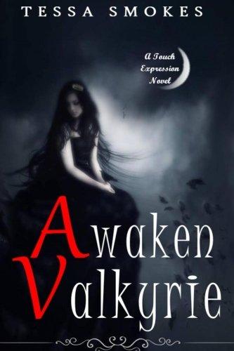 9781536814583: Awaken Valkyrie (Touch Expression Book one) (Volume 1)