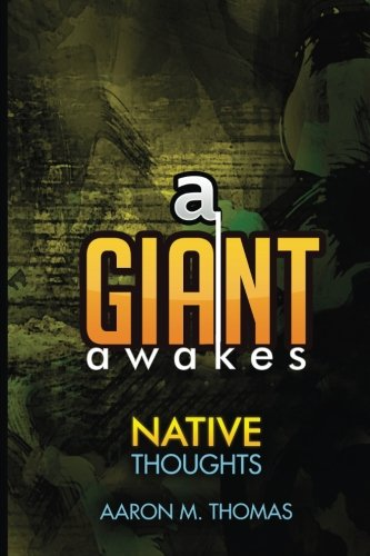 9781536816853: A Giant Awakes: Native Thoughts