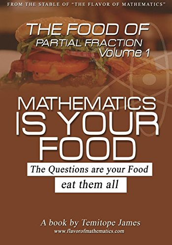 9781536817430: The food of the Partial Fraction 1: Mathematics is your food