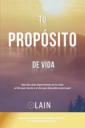 9781536821024: Tu Propósito de Vida (La Voz de Tu Alma) (Spanish Edition)