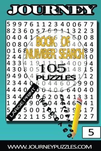 9781536821994: Number Search Puzzles: 105 Puzzles in large 20pt font (volume 5) (journey number search puzzles)