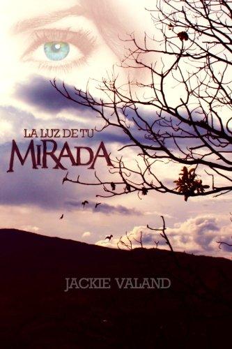 9781536826272: La Luz De Tu Mirada