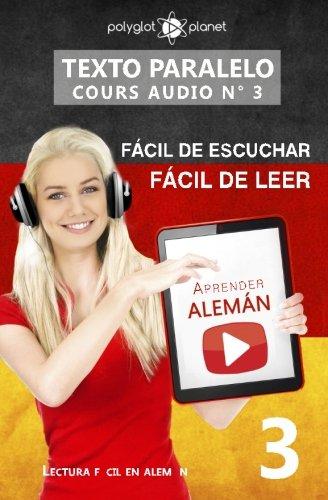 9781536826784: Aprender alemán - Texto paralelo | Fácil de leer | Fácil de escuchar: Lectura fácil en alemán (CURSO EN AUDIO) (Volume 3) (German Edition)