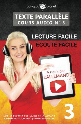 9781536827019: Apprendre l'allemand - Écoute facile | Lecture facile | Texte parallèle: Lire et écouter des Livres en Allemand: Volume 3 (COURS AUDIO)