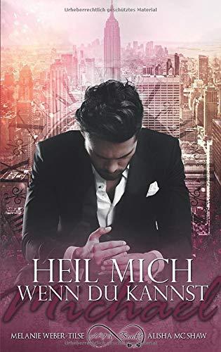 9781536828047: Heil mich, wenn du kannst: Michael (Volume 1) (German Edition)