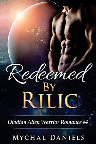 9781536836745: Redeemed By Rilic (Olodian Alien Warrior) (Volume 4)