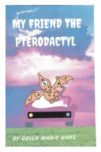 9781536840537: My Friend The Pterodactyl