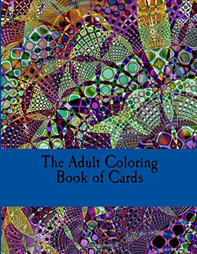 9781536841169: The Adult Coloring Book of Cards: Cards to Tear, Color and Share