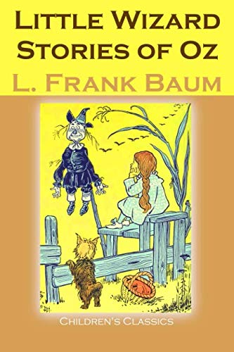 9781536844245: Little Wizard Stories of Oz: Volume 26 (Children's Classics)