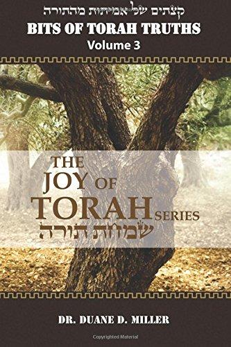 9781536845068: Bits of Torah Truths, Volume 3, The Joy of Torah