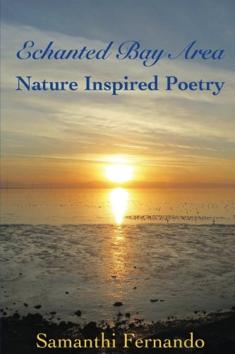 9781536846683: Enchanted Bay Area: Nature Inspired Poetry