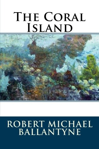 9781536846775: The Coral Island