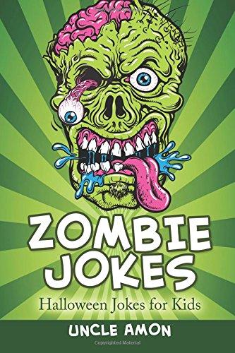9781536847666: Zombie Jokes: Funny Halloween Jokes for Kids (Volume 4)
