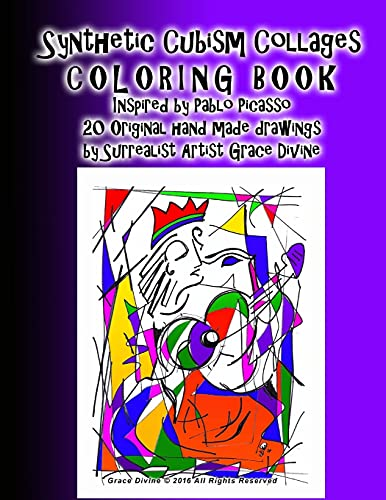 9781536848120: Synthetic Cubism Collages COLORING BOOK Inspired by Pablo Picasso Learn the Style with 21 Original handmade drawings by Surrealist Artist Grace Divine