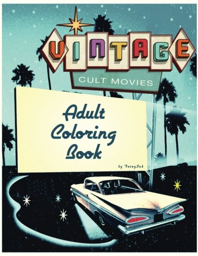 Cult Movie Adult Coloring Book: Vintage cult movie and televisions most famous scenes 9781536850857 VINTAGE CULT MOVIE ADULT COLORING BOOK Love Vintage Cult Movies? Then you are going to love coloring these 40 pages devoted to those cul