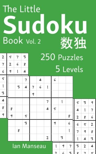 9781536853629: The Little Sudoku Book Vol. 2: 250 Puzzles (The Little Sudoku Books) (Volume 2)