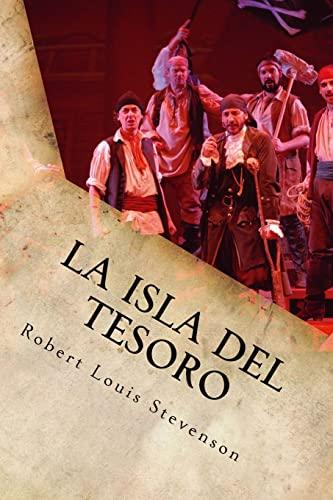 La Isla del Tesoro (Spanish Edition): Robert Louis Stevenson