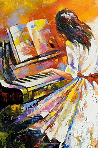 9781536857115: Girl Playing the Piano Painting Journal: 150 page lined notebook/diary