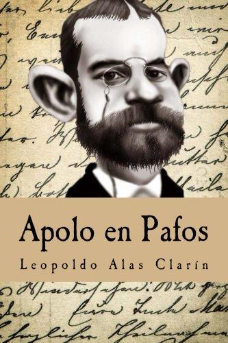 Apolo en Pafos (Spanish Edition): Leopoldo Alas ClarÃn