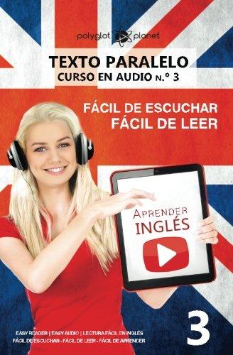 9781536859928: Aprender inglés | Texto paralelo - Fácil de leer | Fácil de escuchar: Lectura fácil en inglés: Volume 3 (CURSO EN AUDIO)