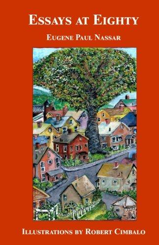 Essays at Eighty: Eugene Paul Nassar
