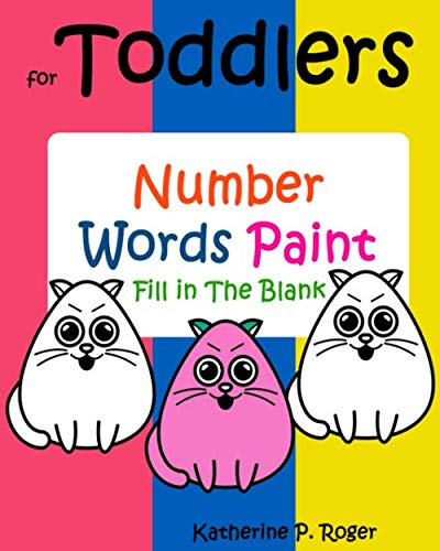 9781536868029: Coloring Books For Toddlers : Number Words Paint : Fill in The Blank: easy puzzles for kids,animal coloring pages,Activity Books (Volume 1)