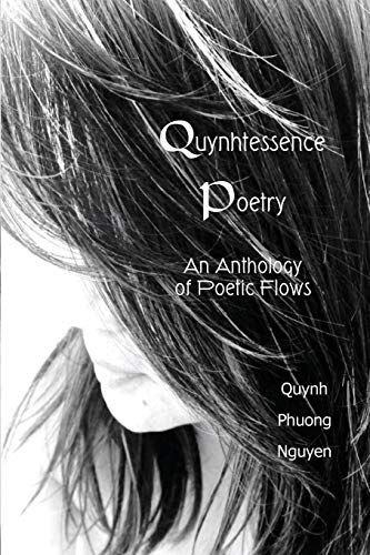 9781536869958: Quynhtessence Poetry: An Anthology of Poetic Flows