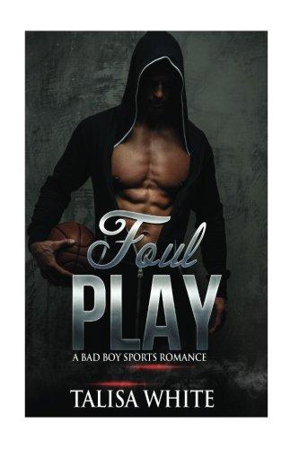 9781536871685: Foul Play: A Bad Boy Sports Romance