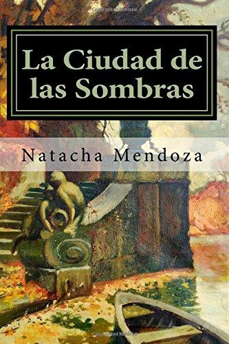 9781536871784: La ciudad de las sombras: Volume 1 (Luvianna)
