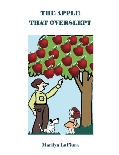 9781536872880: The Apple That Overslept