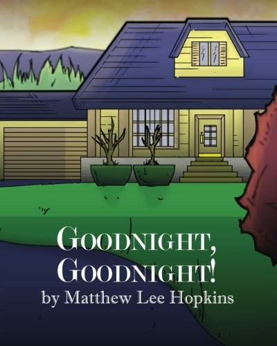 Goodnight, Goodnight!: Hopkins, Matthew Lee