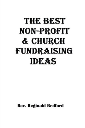 9781536874426: The Best Church and Non-Profit Fundraising Ideas