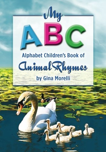 9781536878851: My ABC Alphabet Children's Book of Animal Rhymes