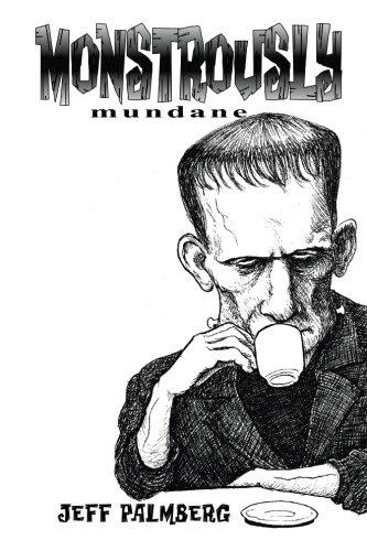 9781536879537: Monstrously Mundane: An Inktober Sketchbook