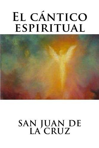 9781536884067: El cántico espiritual (Spanish Edition)