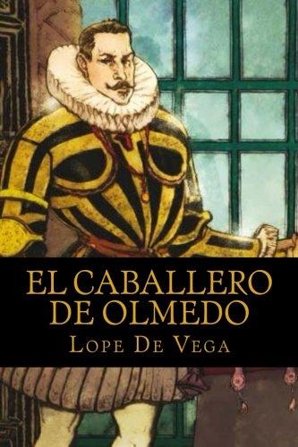 9781536884104: El caballero de Olmedo (Spanish Edition)