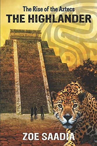 9781536884203: The Highlander (The Rise of The Aztecs) (Volume 1)