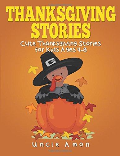 9781536889093: Thanksgiving Stories: Cute Thanksgiving Stories, Thanksgiving Jokes, and More! (Thanksgiving Books for Children) (Volume 1)