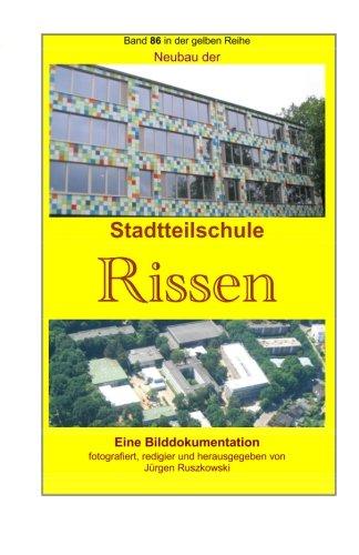 Neubau Der Stadtteilschule Rissen: Band 86 in: Juergen Ruszkowski